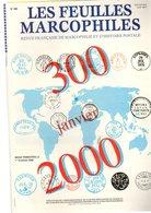 Feuilles Marcophiles  Année Complete 2000  : 4  Numeros 300-303 Dont L Important N°300 - Magazines