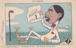 VI- SANTOS DUMONT - Les Exilés - Ma Patrie Est L'air...sur Terre,je Suis En Exil.Illustrateur Ferco.Voyagée 1903 - Personnages