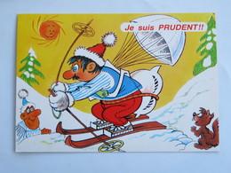Carte Postale : HUMOUR : Les Joies Du SKI : Je Suis Prudent!!! - Humour