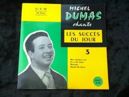 Michel Dumas Chante Les Succès Du Jour 3: Mon Manège à Moi/ 45 Tours Egex 4538 - Vinyl Records