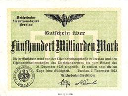 Notgeld Reichsbahndirektionsbezirk Breslau 500 Milliarden Mark  1923 - [ 3] 1918-1933 : République De Weimar