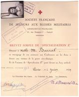 """SOCIETE FRANCAISE DE SECOURS AUX BLESSES MILITAIRES (croix Rouge Française) BREVET SIMPLE DE SPECIALISATION Z"""" 1939 PARI - Documents"""