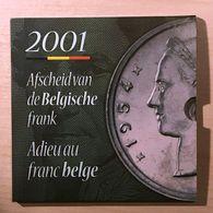 """M/MS26 BELGIQUE Série """"Fleur De Coin"""" FDC 2001 (FR+FL) Adieu Au Franc Belge - 1993-...: Albert II"""