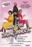 D907 AFFICHE DE PIECE - MANUCURE A LA TRONCONNEUSE - Théâtre