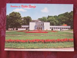 Serbia Unused Postcard Niska Banja - Serbie
