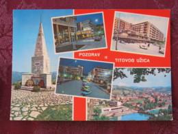 Serbia Unused Postcard Uzice Titovo Multiview River Bridge Monument - Serbie