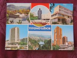 Serbia Unused Postcard Uzice Titovo Multiview Statue Buildings River Bridge - Serbie