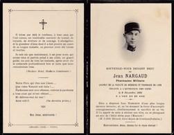 Faire-part De Décès - Mémento - Jean Nargaud - Pharmacien Militaire - 9 Décembre 1932 - Faculté De Lyon (69) - Décès