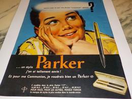 ANCIENNE PUBLICITE TELLEMENT ENVIE  UN PARKER  1960 - Autres Collections