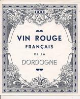 VIN ROUGE FRANCAIS DE LA DORDOGNE   HM  (1) - Rouges