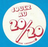 AUTOCOLLANT JOUEZ AU 20/20 AVEC L'ECUREUIL ( CAISSE D'EPARGNE ) - Autocollants