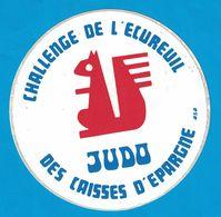 AUTOCOLLANT CHALLENGE DE L'ECUREUIL JUDO DES CAISSES D'EPARGNE ( CAISSE D'EPARGNE ) - Autocollants