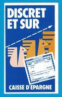 AUTOCOLLANT DISCRET ET SUR CAISSE D'EPARNE BON DE CAISSES D'EPARGNE ( ECUREUIL ) - Autocollants