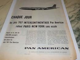ANCIENNE PUBLICITE CHAQUE JOUR DES JETS 707  PAN AMERICAN 1960 - Publicités