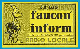 AUTOCOLLANT JE LIS FAUCON INFORM EDITE AR FAUCON-PARLE POUR VOTRE RADIO LOCALE - Autocollants