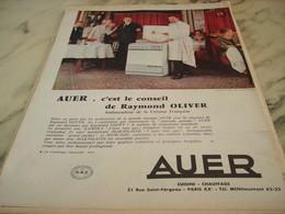 ANCIENNE PUBLICITE CONSEIL DE RAYMOND OLIVER SUR AUER 1960 - Publicité