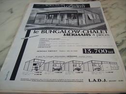 ANCIENNE PUBLICITE LE BUNGALOW CHALET DE MERMANS 1960 - Publicité