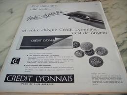 ANCIENNE  PUBLICITE VOTRE SIGNATURE BANQUE CREDIT LYONNAIS  1960 - Publicité