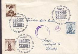Austria Sonderstempel Austellung Im Messepalast 'Unsere Schule' WIEN 1952 Cover Brief AARAU Schweiz ZENZURSTELLE 23 !! - 1945-.... 2. Republik