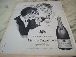 ANCIENNE PUBLICITE SEDUCTION LE CHAMPAGNE CH.DE CAZANOVE 1960 - Alcools