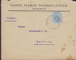 Spain BANCO ALEMÁN TRANSATLÁNTICO, MADRID 1920 Cover Letra HAMBURG Germany 25c. Alphonse XIII. - 1889-1931 Reino: Alfonso XIII