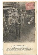 09 AULUS ARIEGE UN TYPE BIEN CONNU : ANTOINE 1904 CPA  2 SCANS - Frankreich
