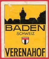 -- BADEN SCHWEIZ - Hôtel VERENAHOF -- - Hotel Labels