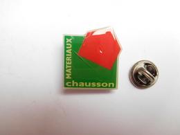 Beau Pin's , BTP , Batiment Travaux Publics , Matériaux Chausson - Villes