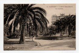 - CPA CANNES (06) - L'Hôtel Montfleuri - Les Jardins - - Cannes