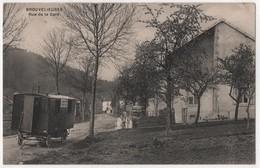 CPA 88 BROUVELIEURES Rue De La Gare Roulotte Publicitaire Denisot Epinal ? à Vapeur - Brouvelieures