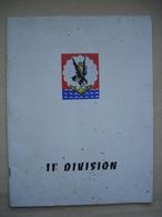 MILITARIA Fascicule Sur La 11EME DIVISION Années 1960 - Dokumente