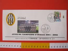 A.09 ITALIA ANNULLO FDC TORINO JUVENTUS CALCIO FOOTBALL VITTORIA CAMPIONATO - 2002 - BUSTA GATTINARA CLUB - Club Mitici
