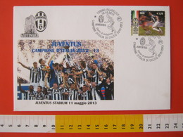 A.09 ITALIA ANNULLO FDC TORINO JUVENTUS CALCIO FOOTBALL VITTORIA CAMPIONATO - 2013 - BUSTA 1 GATTINARA CLUB - Club Mitici