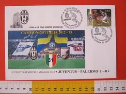 A.09 ITALIA ANNULLO FDC TORINO JUVENTUS CALCIO FOOTBALL VITTORIA CAMPIONATO - 2013 - BUSTA 2 GATTINARA CLUB - Club Mitici
