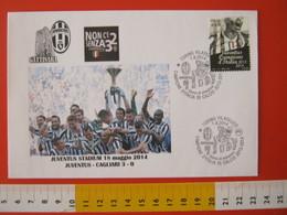 A.09 ITALIA ANNULLO FDC TORINO JUVENTUS CALCIO FOOTBALL VITTORIA CAMPIONATO - 2014 - BUSTA GATTINARA CLUB - Clubs Mythiques