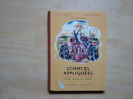 Sciences Appliquées Classe De Garçons Par Orieux Et Everaere 1959  (I) - Livres, BD, Revues