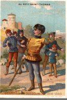 CHROMO  AU PETIT SAINT-THOMAS ROBES & MANTEAUX POUR DAMES & ENFANTS  BERTRAND DU GUESCLIN 1314- 1380 - Autres
