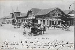 BASEL → Provisor.Bahnhof Mit Vielen Kutschen Anno 1903  ►Frankatur!!!!◄ - BS Bâle-Ville