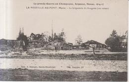 La Grande Guerre 1914  La Neuville Au Pont  La Briqueterie Du Sougniat - Sainte-Menehould