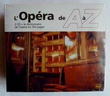 COFFRET L'OPERA DE A à Z 2 CD + DICTIONNAIRE DE L'OPERA Neuf Sous Film - Opéra & Opérette