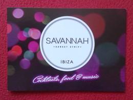 POSTAL POST CARD CARTE POSTALE PUBLICITARIA PUBLICIDAD ADVERTISING IBIZA BALEARIC ISLANDS SPAIN SAVANNAH SUNSET STRIP - Publicidad