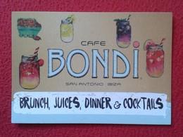 POSTAL POST CARD CARTE POSTALE PUBLICITARIA PUBLICIDAD ADVERTISING IBIZA BALEARIC ISLANDS SPAIN CAFÉ BONDI SAN ANTONIO.. - Publicidad