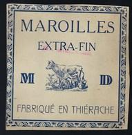 """Ancienne Etiquette Fromage  Maroilles Extra Fin """"MD"""" Fabriqué En Thierache  """"traite De La Vache"""" - Fromage"""