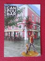 POSTAL POST CARD CARTE POSTALE PUBLICITARIA PUBLICIDAD ADVERTISING IBIZA BALEARIC ISLANDS CAN POU BAR HIPPIE ? HIPPY ? - Publicidad