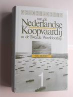 Geschiedenis Van De NEDERLANDSE KOOPVAARDIJ In De Tweede Wereldoorlog : K.W.L. BEZEMER ( Voir / See Photo ) ! - Barcos