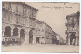 Alessandria - Angolo Piazza Garibaldi E Corso Cento Cannoni - Alessandria