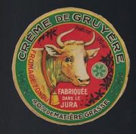 """Ancienne Etiquette Fromage Fondu Créme De Gruyere 40%mg Fabriqué Dans Le Jura """" Vache Gros Plan"""" Poids Net 170g - Fromage"""