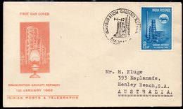 INDIA, 1962 GAUHATI REFINERY FDC - Covers & Documents