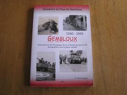 SOUVENIRS DU PAYS DE GEMBLOUX 1940 1945 Régionalisme Brabant Ottignies Gare Guerre 40 45 Résistance Raid Crash Avion - Guerre 1939-45