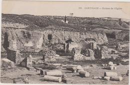 Tunisie: CPA: Carthage: Ruines De L'eglise - Tunisie
